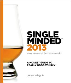 Single Minded 2013: A Modest Guide to Really Good Whisky' – Scotch
