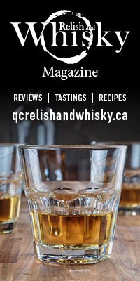 Relish and Whisky Magazine - Reviews - Tastings - Recipes - qcrelishandwhisky.ca
