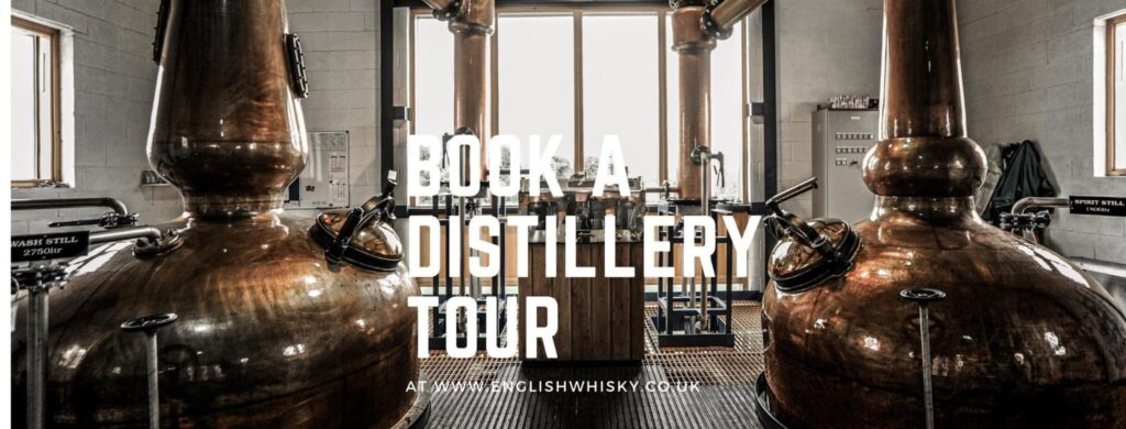 """The English Whisky Company """"Book a tour of the distillery today"""" – English Whisky News"""